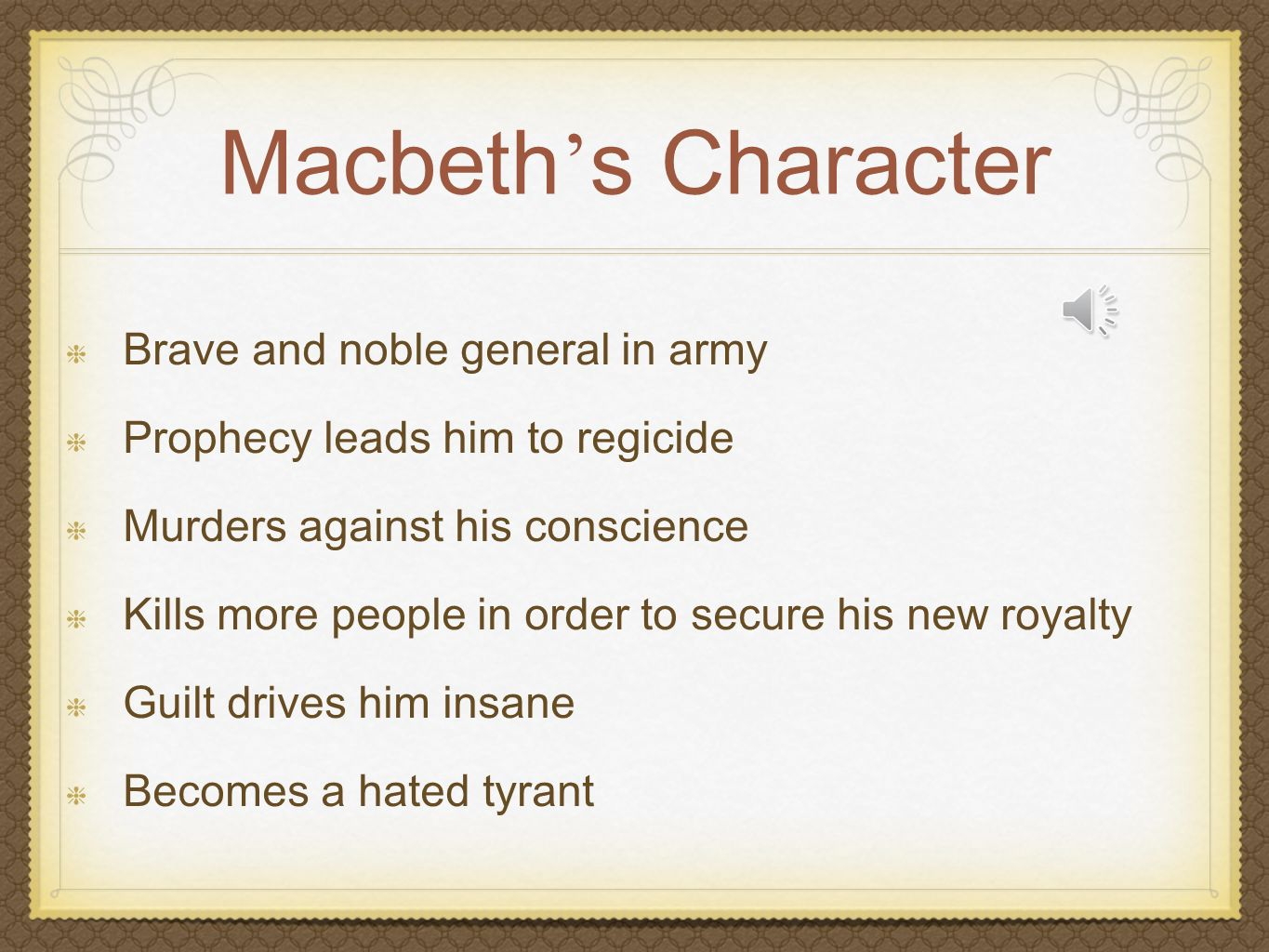 Macbeth - Evil Tyrant or Man of Conscience? Case Study